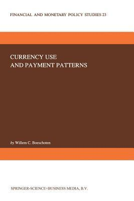 Currency Use and Payment Patterns  by  W.C. Boeschoten