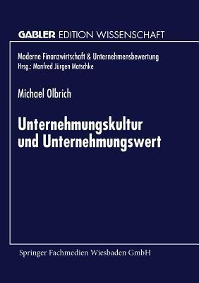 Unternehmungskultur Und Unternehmungswert Michael Olbrich