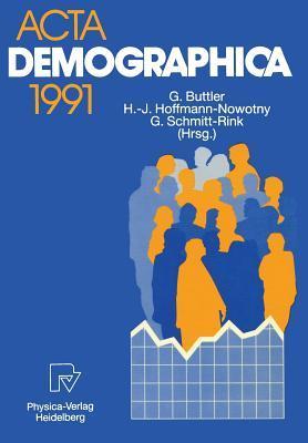 ACTA Demographica 1991  by  Gunter Buttler