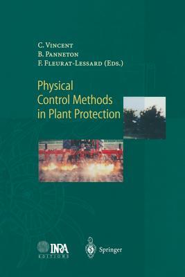 Physical Control Methods in Plant Protection  by  Charles Vincent