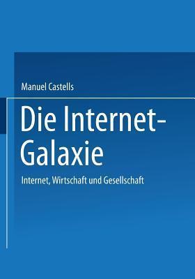 Die Internet Galaxie Manuel Castells