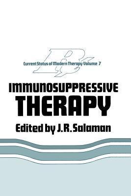 Immunosuppressive Therapy  by  J.R. Salaman