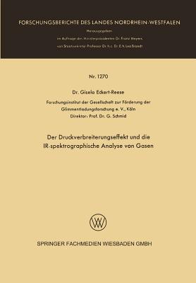 Der Druckverbreiterungseffekt Und Die IR-Spektrographische Analyse Von Gasen Gisela Eckert-Reese