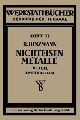 Nichteisenmetalle: Zweiter Teil Leichtmetalle Reinhold Hinzmann