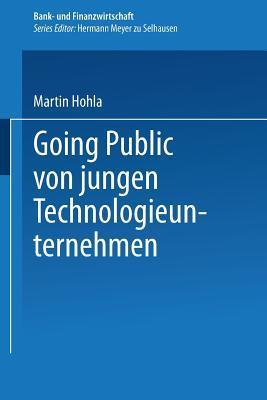 Going Public Von Jungen Technologieunternehmen Martin Hohla