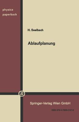 Ablaufplanung  by  H. Seelbach