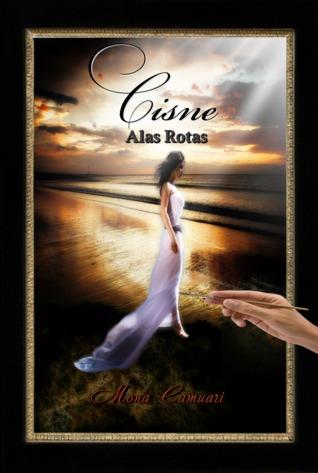 Cisne: Alas Rotas  by  Mona Camuari