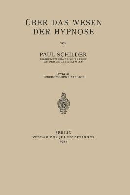Uber Das Wesen Der Hypnose  by  Paul Schilder