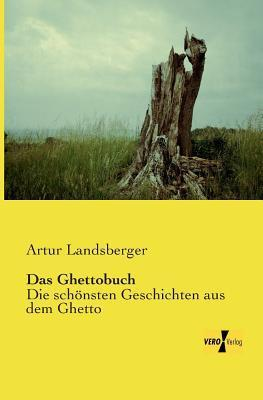 Das Ghettobuch Artur Landsberger