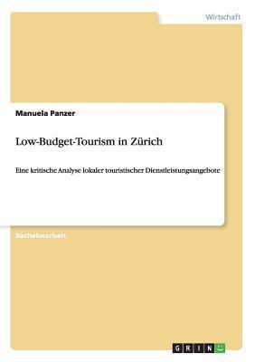Low-Budget-Tourism in Zurich Manuela Panzer