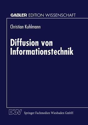 Diffusion Von Informationstechnik Christian Kuhlmann