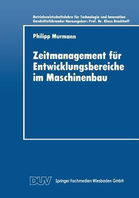 Zeitmanagement Fur Entwicklungsbereiche Im Maschinenbau Philipp Murmann