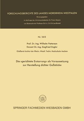 Die Gerichtete Erstarrung ALS Voraussetzung Zur Herstellung Dichter Gussstucke Wilhelm Patterson