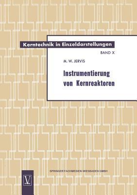 Instrumentierung Von Kernreaktoren  by  Max William Jervis