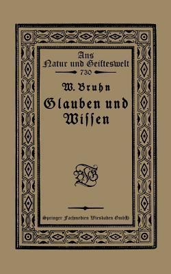 Glauben Und Wissen  by  Wilhelm Bruhn