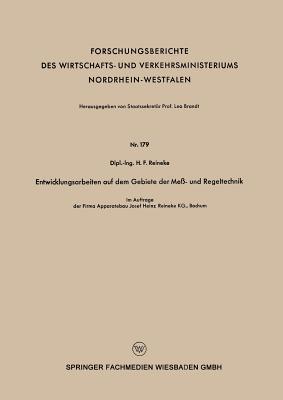 Entwicklungsarbeiten Auf Dem Gebiete Der Mess - Und Regeltechnik  by  H F Reineke