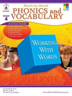 Month-By-Month Phonics and Vocabulary, Grade 4 Patricia M. Cunningham