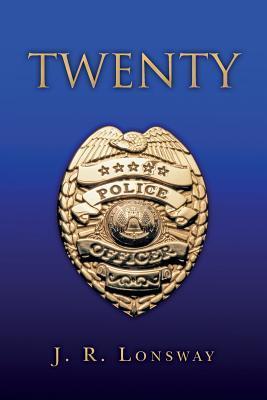 Twenty  by  J R Lonsway