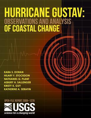 Hurricane Gustav: Observations and Analysis of Coastal Change Iiu S Department of the Interior