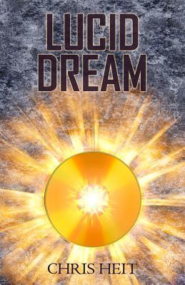 Lucid Dream  by  Chris Heit