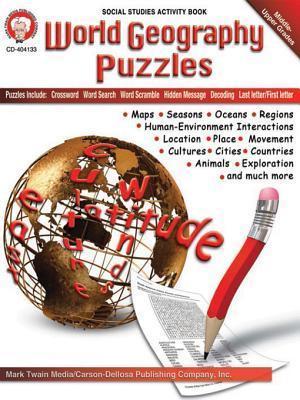 World Geography Puzzles, Grades 6 - 12 Mark Twain Media