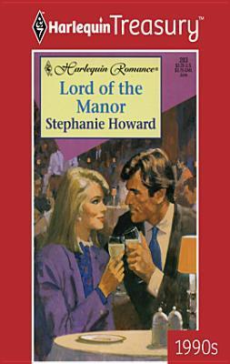 Lord of the Manor  by  Stephanie Howard