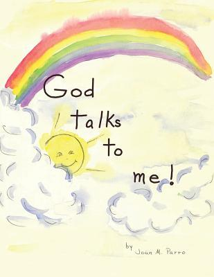 God Talks to Me!  by  Joan M Parro