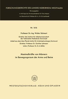 Maximalkrafte Von Mannern Im Bewegungsraum Der Arme Und Beine Walter Rohmert
