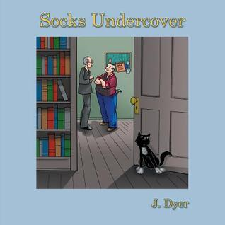 Socks Undercover  by  J Dyer