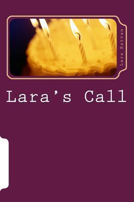 Laras Call: A Childs Book of Prayers  by  Lara D Kattan