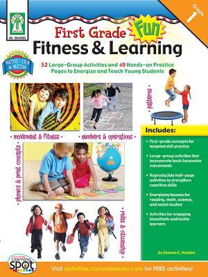 First Grade Fun, Fitness & Learning, Grade 1 Sabena Maiden