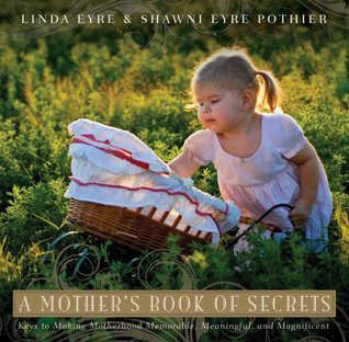 A Mothers Book of Secrets  by  Linda Eyre