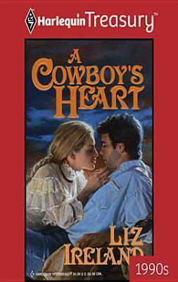 A Cowboys Heart  by  Liz Ireland
