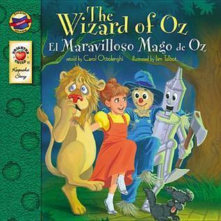 Wizard of Oz, Grades Pk - 3: El Mago de Oz Carol Ottolenghi