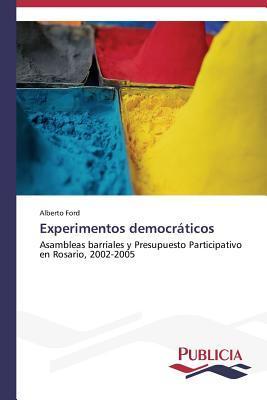 Experimentos Democraticos  by  Ford Alberto