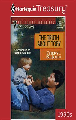 The Truth about Toby Cheryl St.John