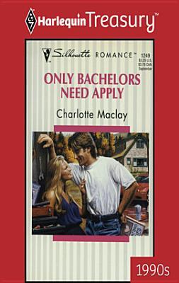 Only Bachelors Need Apply Charlotte Maclay
