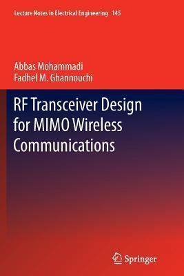 RF Transceiver Design for Mimo Wireless Communications Abbas Mohammadi