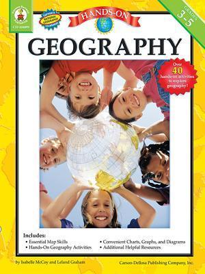 Hands-On Geography, Grades 3 - 5 Isabelle McCoy