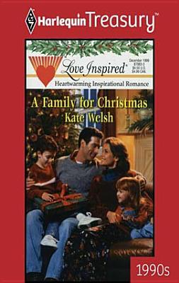 Family for Christmas  by  Kate Welsh