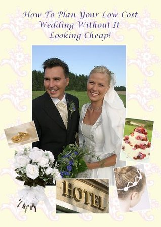How To Plan Your Low Cost Wedding Without It Looking Cheap Budding Books