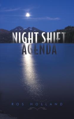 Night Shift Agenda  by  Ros Holland