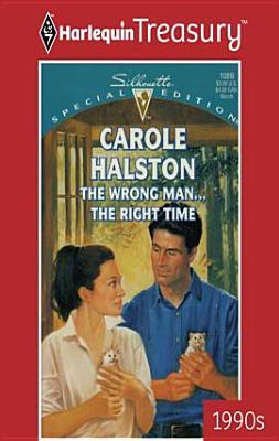 Wrong Man...the Right Time Carole Halston