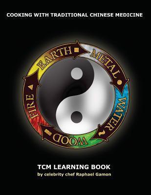 Tcm Learning Book: Tcm Study Book Raphael Michael Gamon