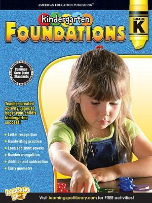 Kindergarten Foundations, Grade K  by  American Education Publishing