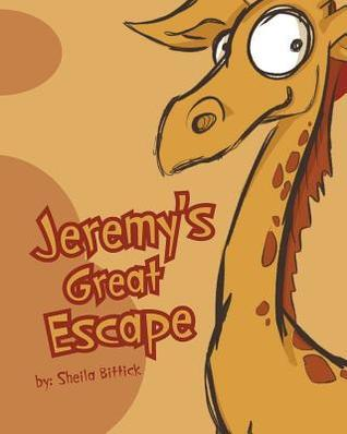 Jeremys Great Escape  by  Sheila Bittick