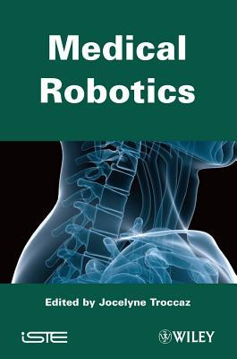 Cvrmed-Mrcas97: First Joint Conference, Computer Vision, Virtual Reality and Robotics in Medicine and Medical Robotics and Computer-Assisted Surgery, Grenoble, France, March 19-22, 1997, Proceedings  by  Jocelyne Troccaz
