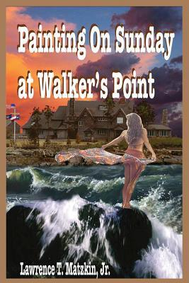 Painting on Sunday at Walkers Point  by  Lawrence T. Matzkin Jr.