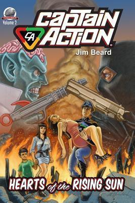 Captain Action-Hearts of the Rising Sun Jim Beard