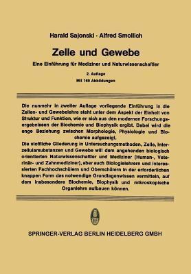 Zelle Und Gewebe: Eine Einfuhrung Fur Mediziner Und Naturwissenschaftler  by  Harald Sajonski